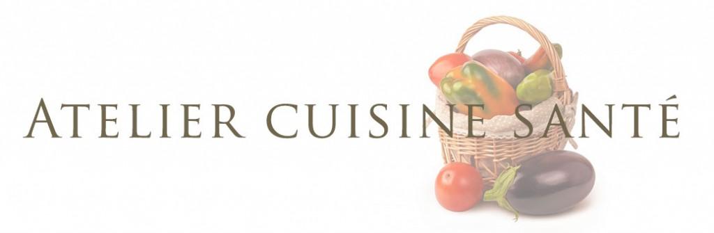 Ateliers cuisine sant karine charlet coach sant et for Ateliers cuisine